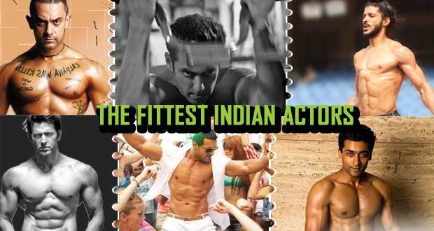 Fittest Indian Actors